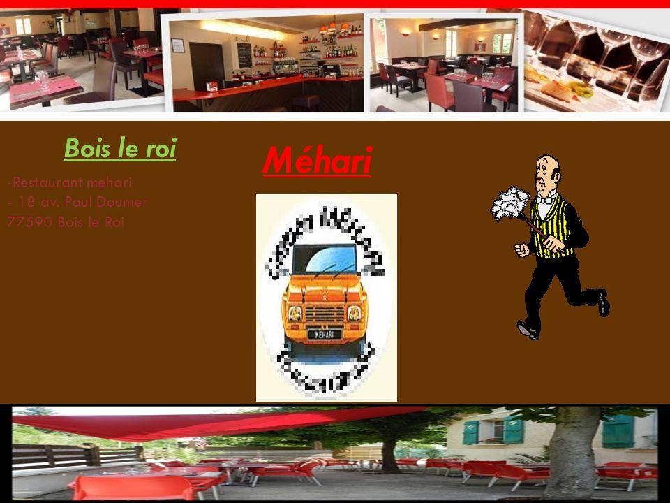 Méhari Bois le roi -Restaurant mehari - 18 av. Paul Doumer