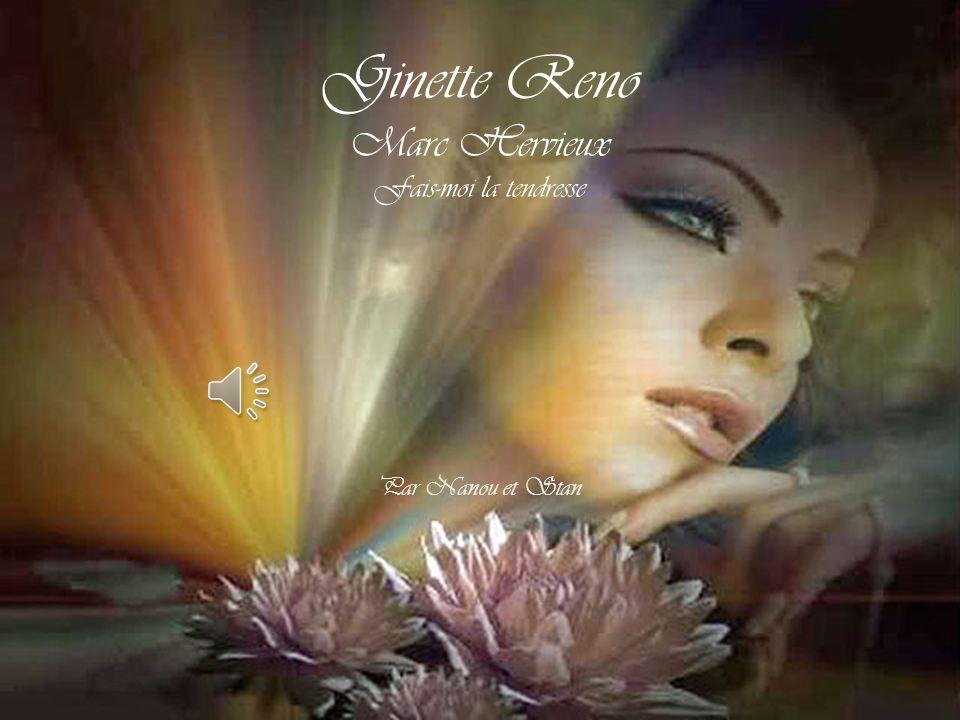 Ginette Reno Marc Hervieux Fais-moi la tendresse Par Nanou et Stan