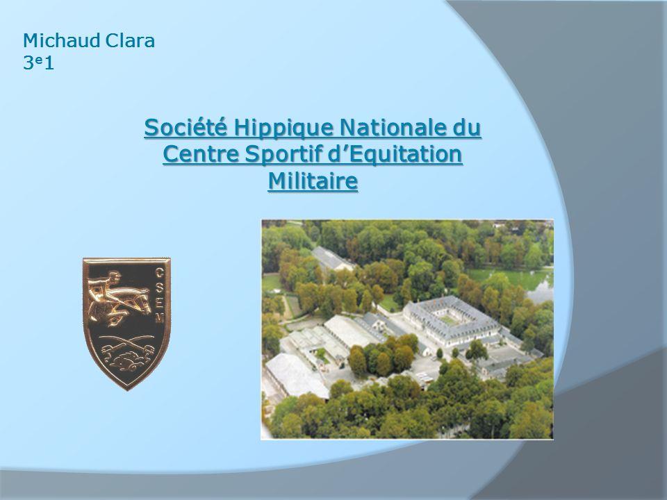 Société Hippique Nationale du Centre Sportif d'Equitation Militaire