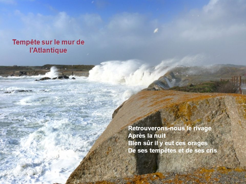 Tempête sur le mur de l Atlantique