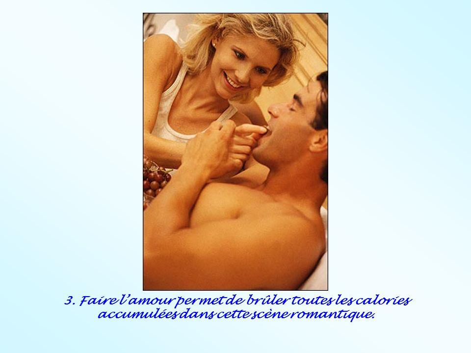 3. Faire l'amour permet de brûler toutes les calories accumulées dans cette scène romantique.