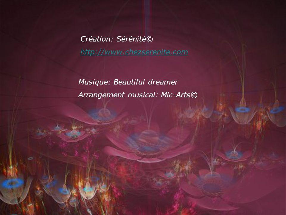 Création: Sérénité© http://www.chezserenite.com. Musique: Beautiful dreamer.