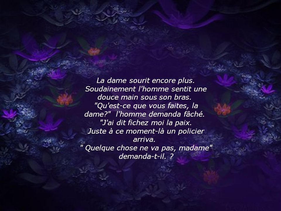 La dame sourit encore plus