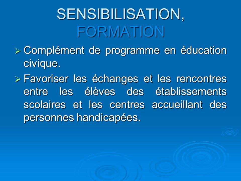 SENSIBILISATION, FORMATION