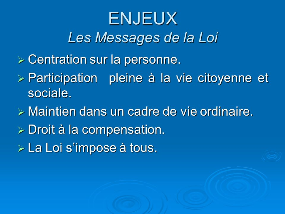 ENJEUX Les Messages de la Loi