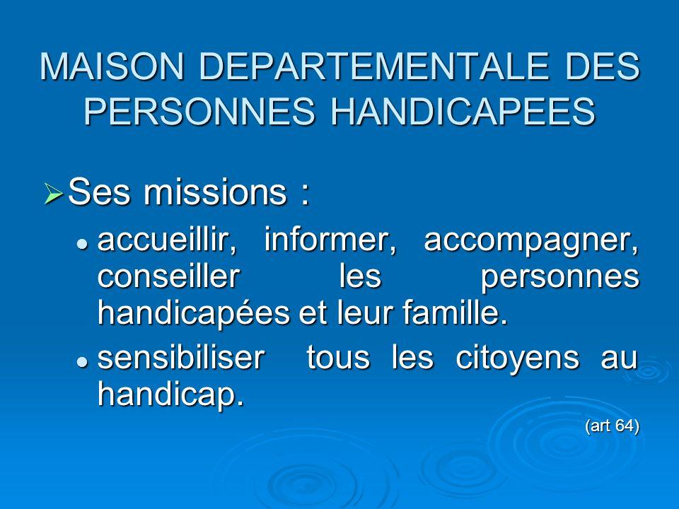 MAISON DEPARTEMENTALE DES PERSONNES HANDICAPEES
