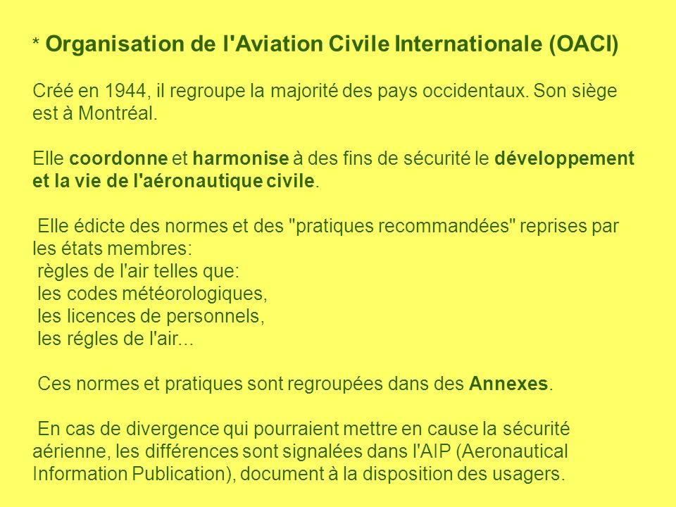 * Organisation de l Aviation Civile Internationale (OACI)