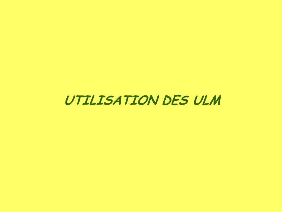 UTILISATION DES ULM