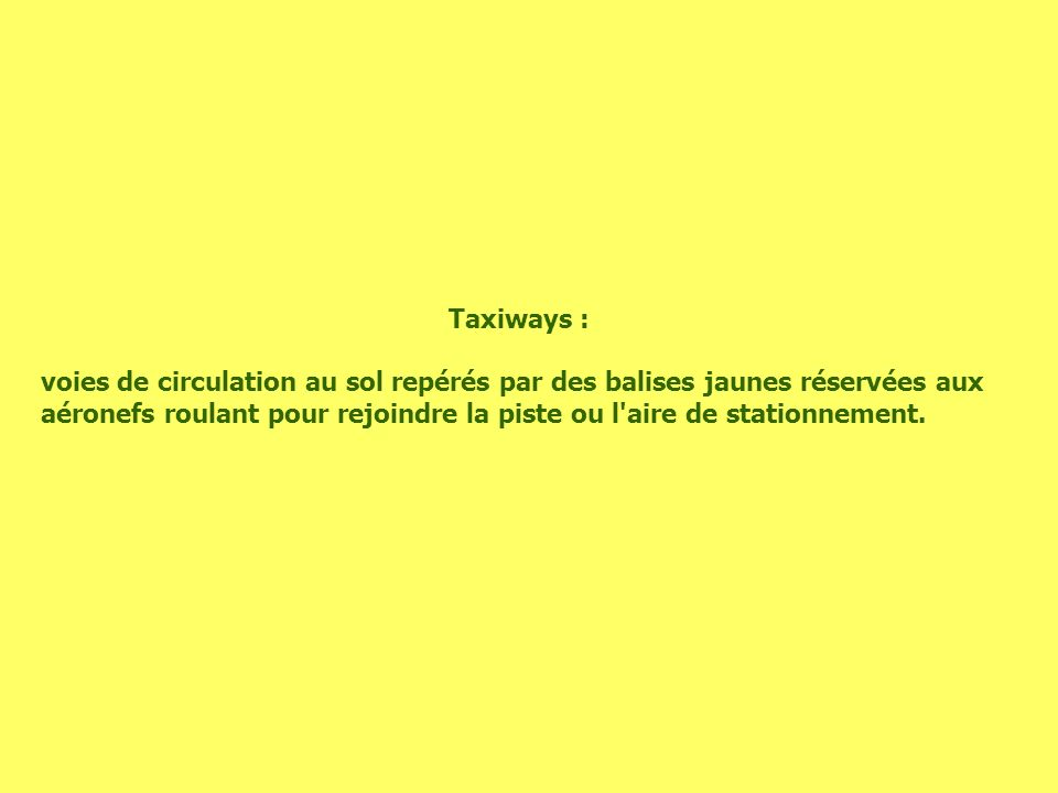 Taxiways :