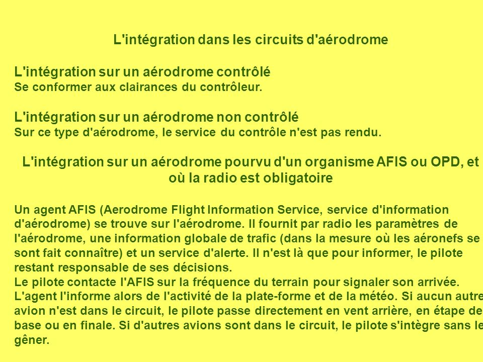 L intégration dans les circuits d aérodrome