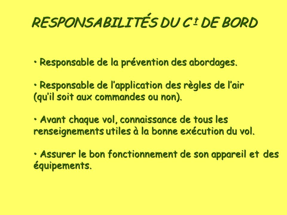 RESPONSABILITÉS DU C t DE BORD