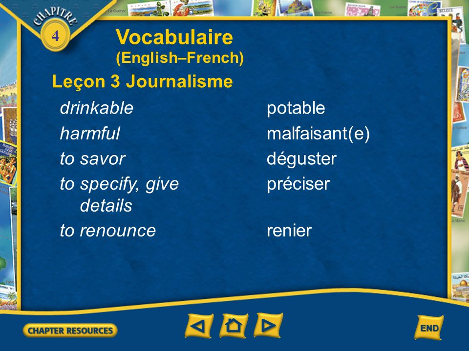 Vocabulaire Leçon 3 Journalisme drinkable potable harmful