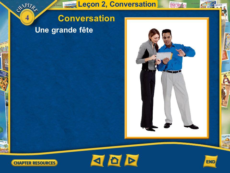 Leçon 2, Conversation Conversation Une grande fête