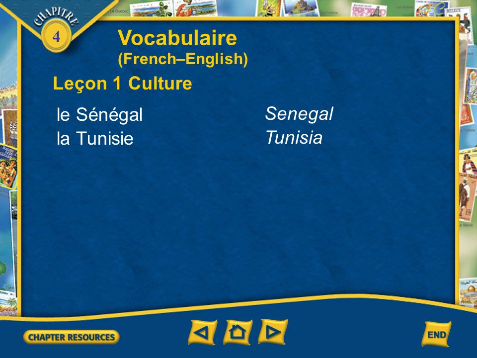 Vocabulaire Leçon 1 Culture le Sénégal Senegal la Tunisie Tunisia