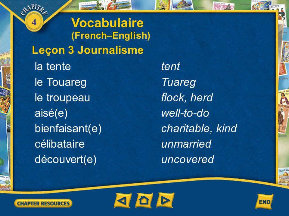 Vocabulaire Leçon 3 Journalisme la tente tent le Touareg Tuareg