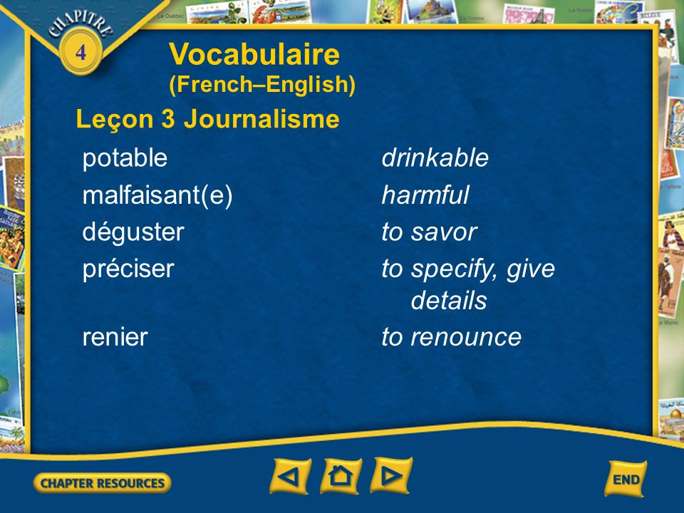 Vocabulaire Leçon 3 Journalisme potable drinkable malfaisant(e)