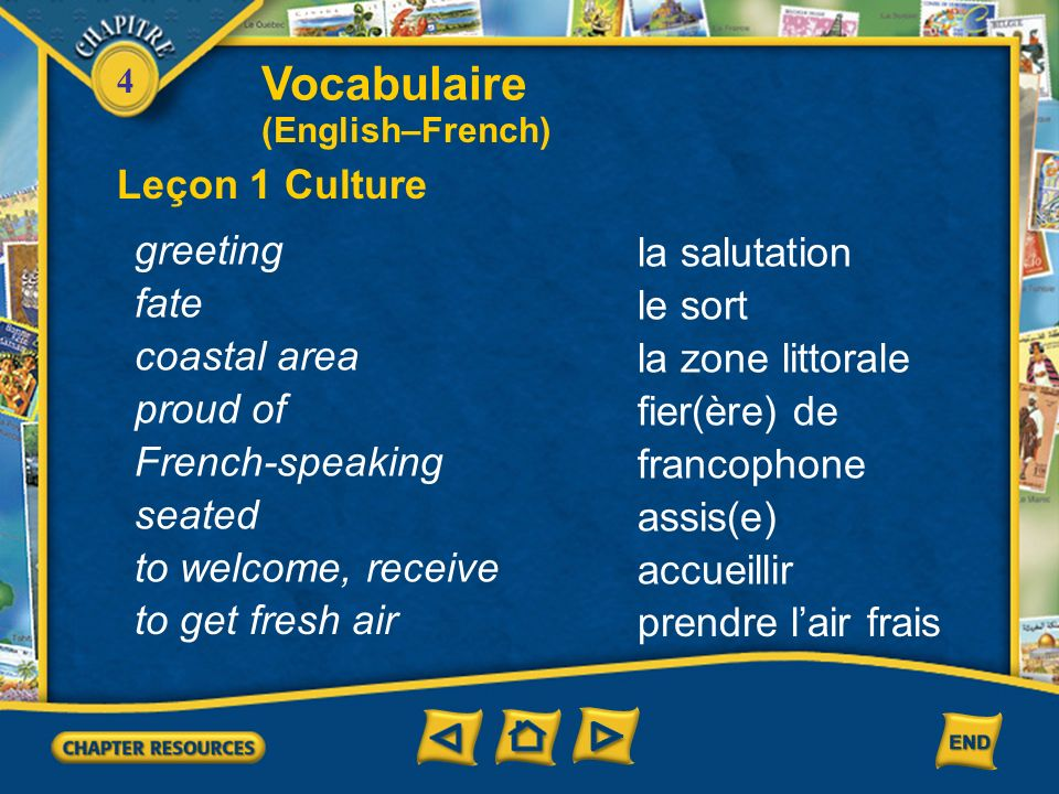 Vocabulaire Leçon 1 Culture greeting la salutation fate le sort