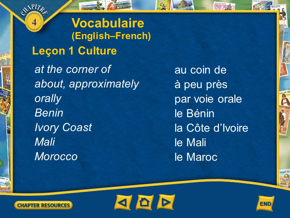 Vocabulaire Leçon 1 Culture at the corner of au coin de