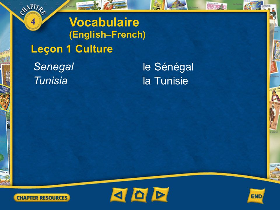 Vocabulaire Leçon 1 Culture Senegal le Sénégal Tunisia la Tunisie