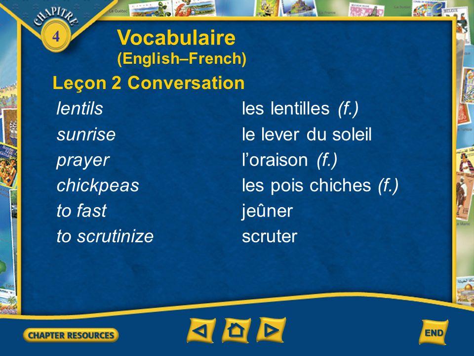 Vocabulaire Leçon 2 Conversation lentils les lentilles (f.) sunrise