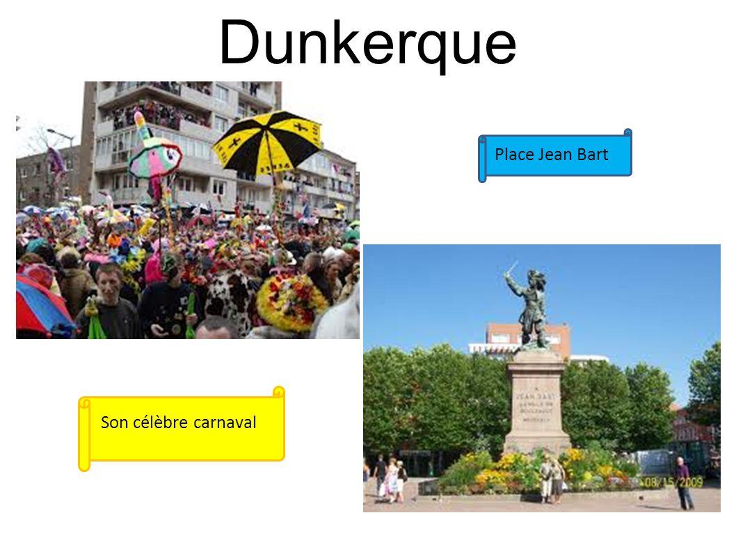Dunkerque Place Jean Bart Son célèbre carnaval