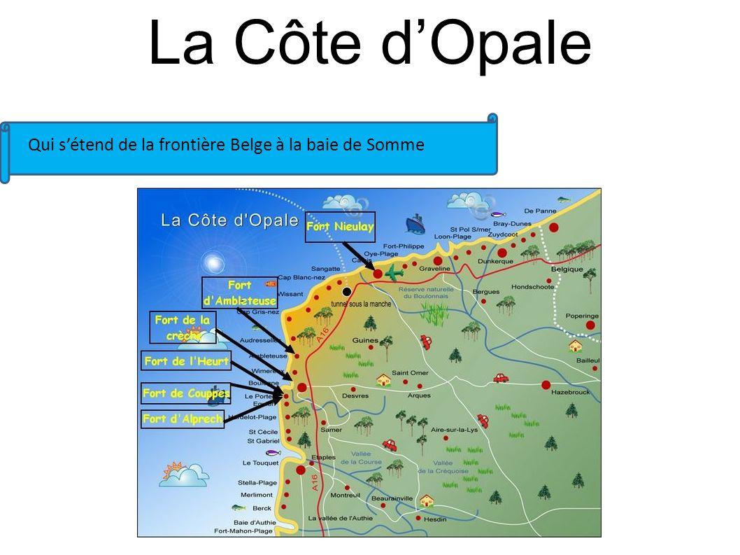 La Côte d'Opale Qui s'étend de la frontière Belge à la baie de Somme