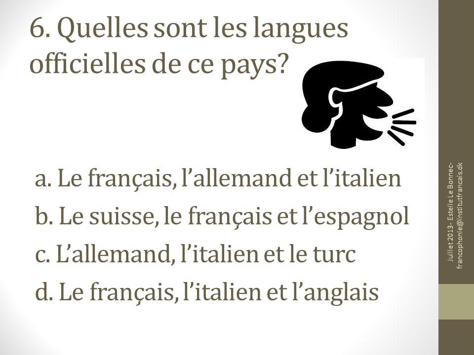 6. Quelles sont les langues officielles de ce pays
