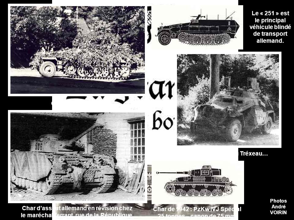 Le « 251 » est le principal véhicule blindé de transport allemand.