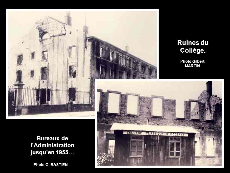 Bureaux de l'Administration jusqu'en 1955…