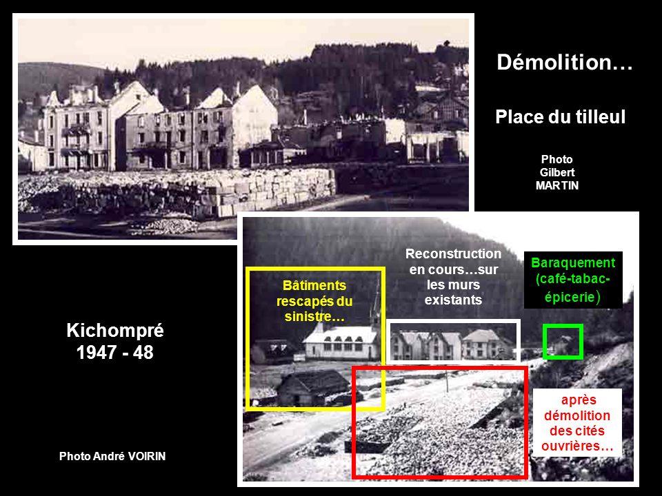 Démolition… Place du tilleul Kichompré 1947 - 48