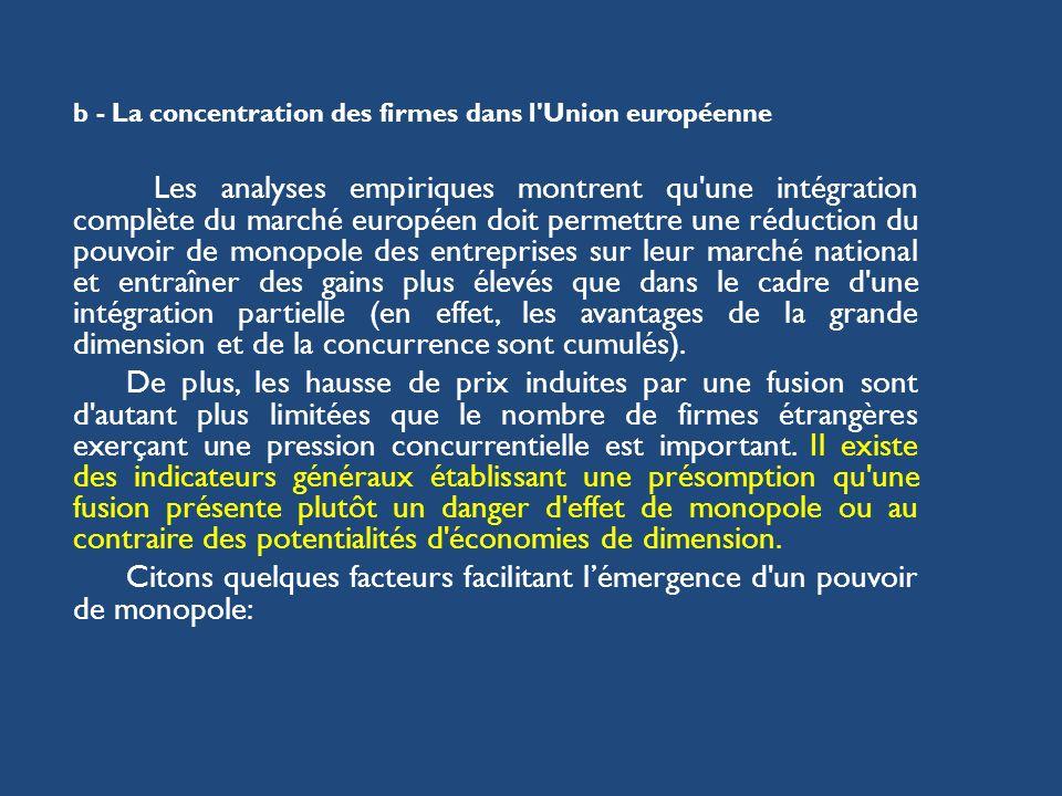 b - La concentration des firmes dans l Union européenne
