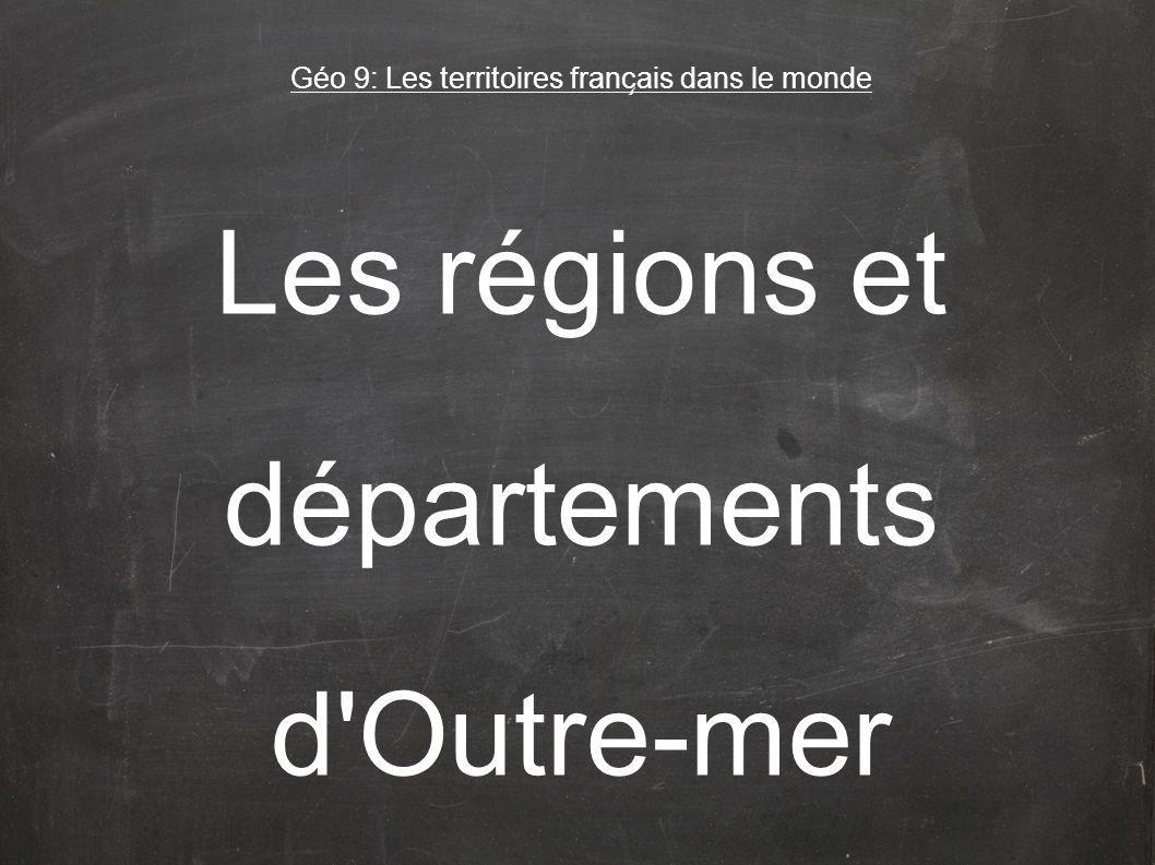 Géo 9: Les territoires français dans le monde