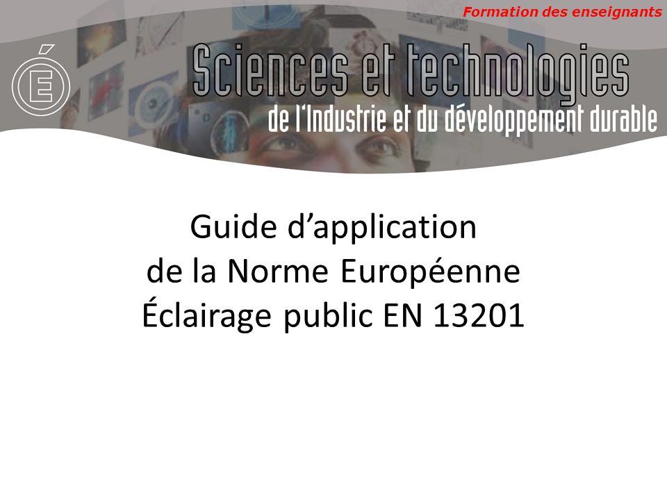 Guide d'application de la Norme Européenne Éclairage public EN 13201