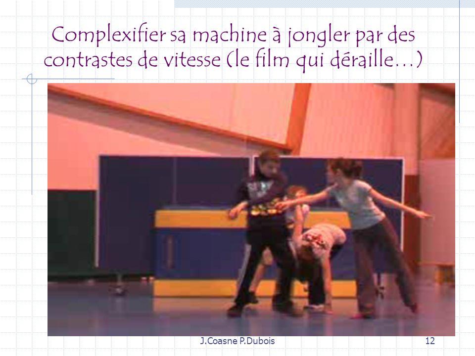 Complexifier sa machine à jongler par des contrastes de vitesse (le film qui déraille…)