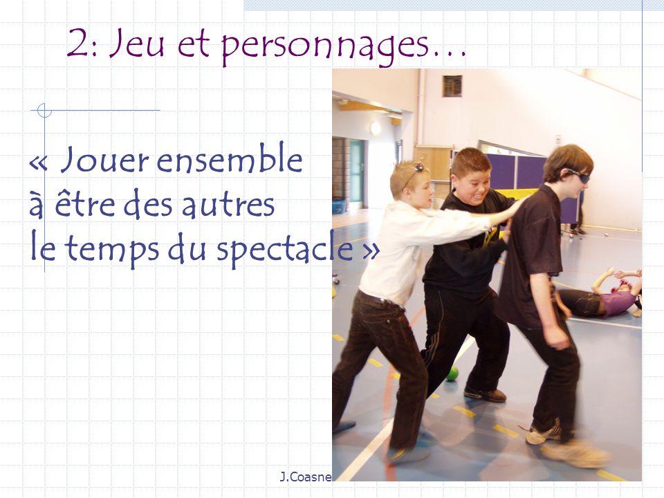 2: Jeu et personnages… « Jouer ensemble à être des autres
