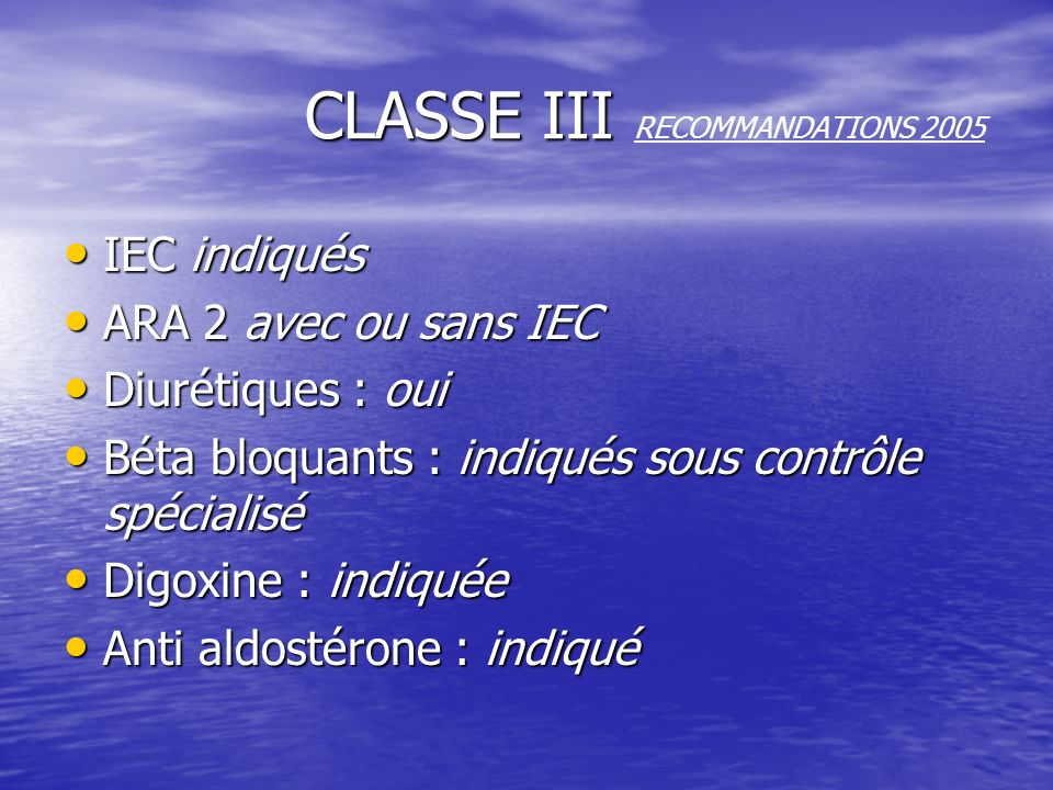 CLASSE III RECOMMANDATIONS 2005
