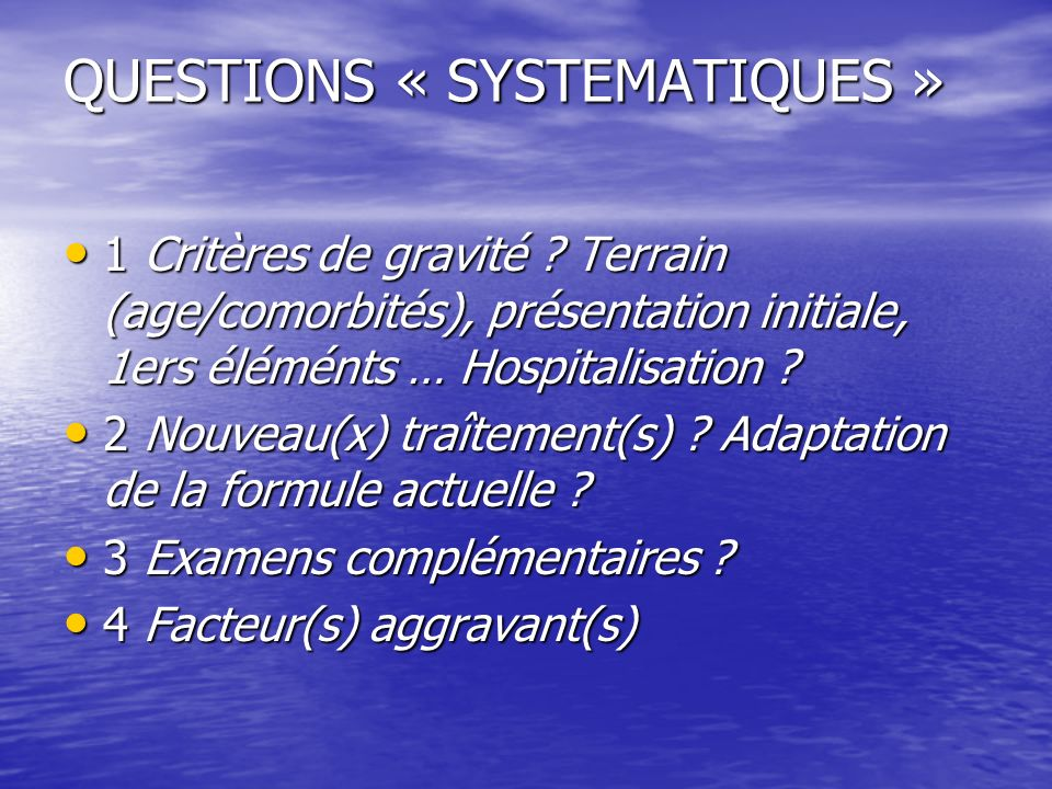 QUESTIONS « SYSTEMATIQUES »