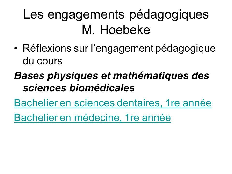 Les engagements pédagogiques M. Hoebeke