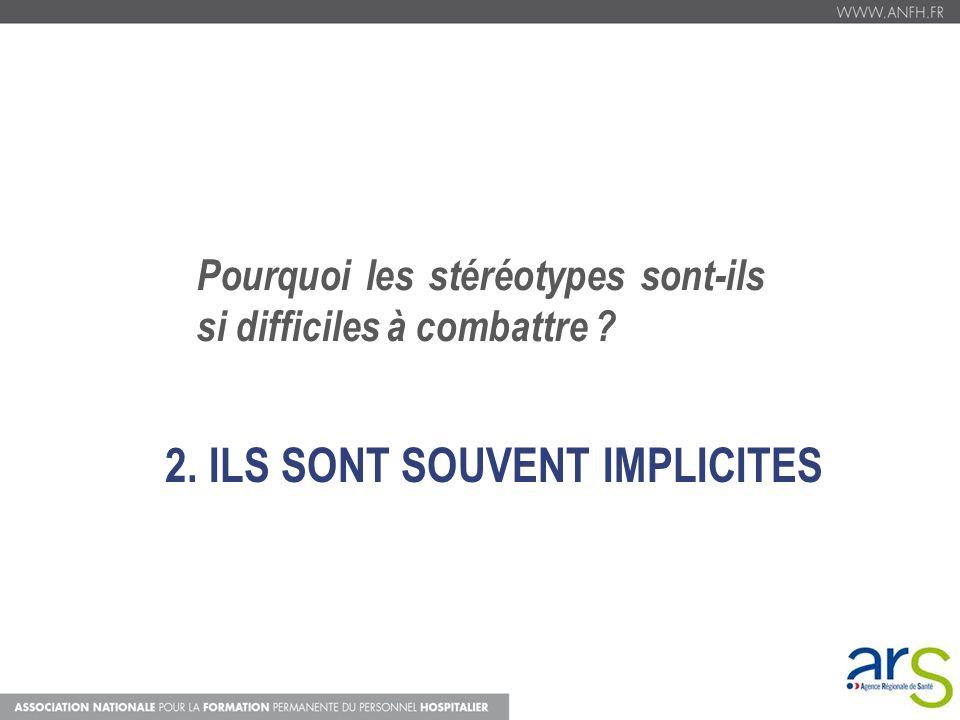 2. ILS SONT SOUVENT IMPLICITES
