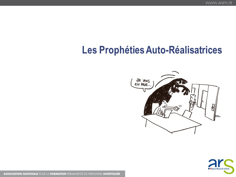 Les Prophéties Auto-Réalisatrices