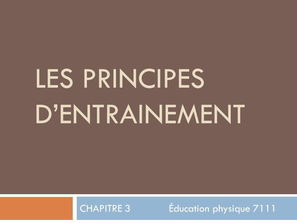 LES PRINCIPES D'ENTRAINEMENT