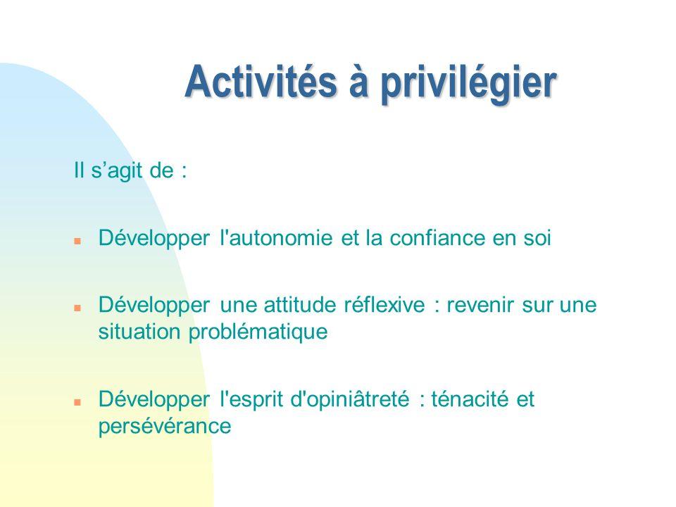 Activités à privilégier