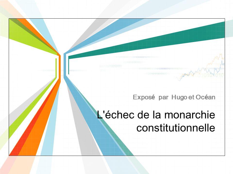 L échec de la monarchie constitutionnelle