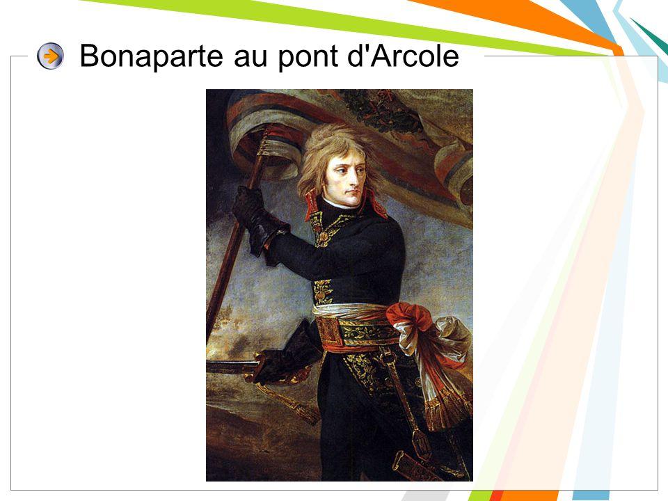 Bonaparte au pont d Arcole