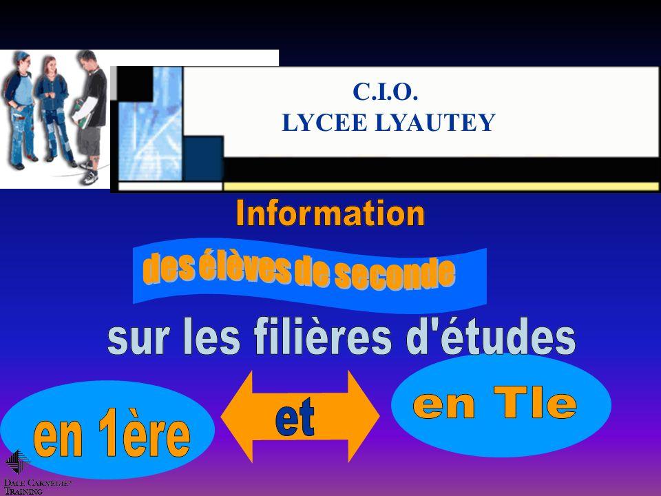 C.I.O. LYCEE LYAUTEY des élèves de seconde