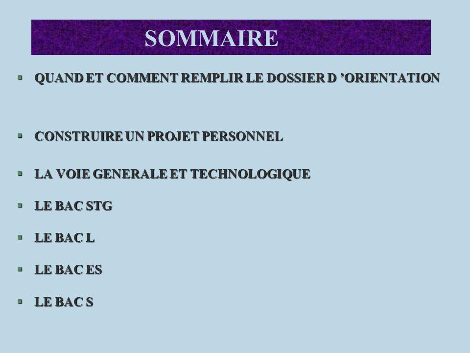 SOMMAIRE QUAND ET COMMENT REMPLIR LE DOSSIER D 'ORIENTATION