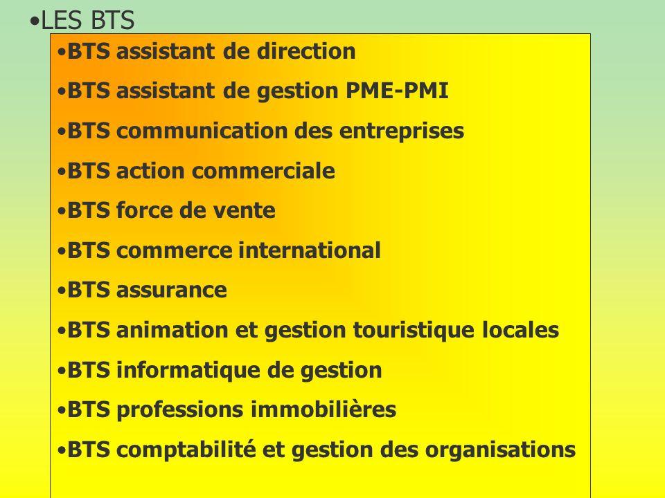 LES BTS BTS assistant de direction BTS assistant de gestion PME-PMI