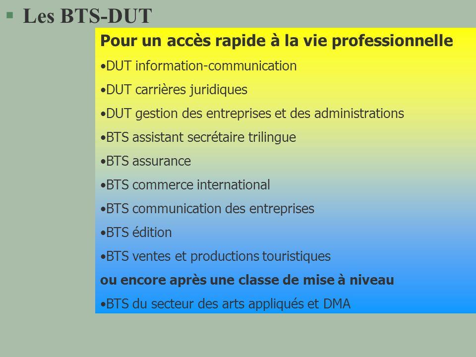 Les BTS-DUT Pour un accès rapide à la vie professionnelle