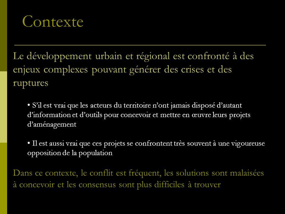 Contexte Le développement urbain et régional est confronté à des enjeux complexes pouvant générer des crises et des ruptures.
