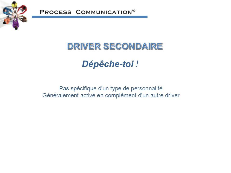 DRIVER SECONDAIRE Dépêche-toi !